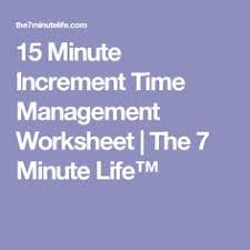 the 15 minute increment time management worksheet planning