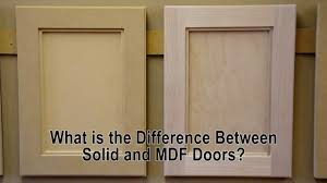 what is the difference between solid wood and mdf cabinet doors