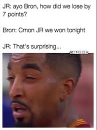 Jr Smith Meme - when you are so used to losing j r smith squinting facebook