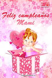 imagenes que digan feliz cumpleaños mami 113 formas de felicitar a tu madre gifmaniacos es
