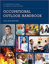 us bureau labor statistics occupational outlook handbook 2018 2019 occupational outlook