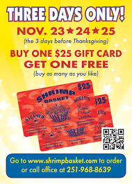how to get free gift cards shrimp basket buy one get one free gift card sale is in