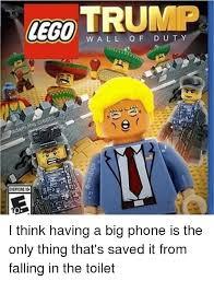 Big Phone Meme - lego trump wall of duty thecre damt everyone a e i think having a