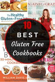 best cookbooks 10 best gluten free cookbooks you must have in your kitchen