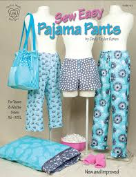 pattern pajama pants sew easy pajama pants by cindy taylor oates