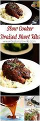 best 25 slow cooker short ribs ideas on pinterest short ribs