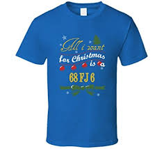 jeep christmas shirt all i want for christmas is a 1968 fj 6 funny jeep t shirt amazon com