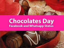 chocolate s day chocolate day status on and whatsapp to make your day