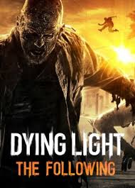 Dying Light Trailer Dying Light The Following For Pc Reviews Metacritic