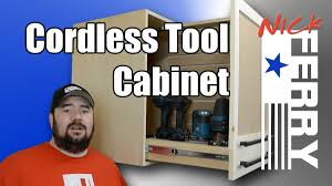 Making A Tool Cabinet How To Make A Cordless Tool Cabinet Ep34