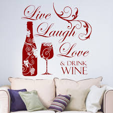 live laugh love and drink wine vinyl wall art sticker decal live laugh love and drink wine vinyl wall art sticker decal kitchen dining room