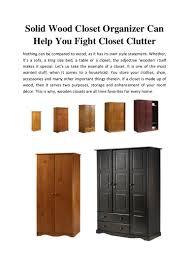solid wood closet organizer to organize your closet