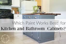 what paint works best on kitchen cabinets which paint works best for kitchen and bath cabinets lost