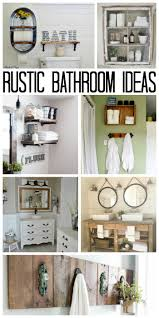 rustic bathroom ideas for your home the country chic cottage