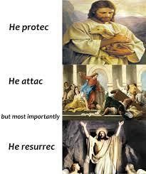 He Is Risen Meme - praise for he has risen meme by billyjackrabbit memedroid