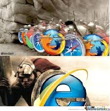Internet Explorer Memes - wars 12 funniest internet explorer memes ever