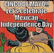Mexican Meme Jokes - mexican independence day 2015 memes funny photos jokes