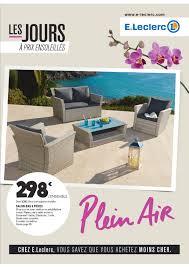 table salon de jardin leclerc e leclerc mobilier de jardin plein air cataloguespromo