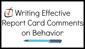 behaviour report template writing effective report card comments on behavior