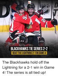 Blackhawks Meme - 8 b blackhawks tie series 2 2 beat the lightning 2 1 in game 4 the