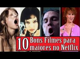 Filmes Antigos E Bons - 10 bons filmes para maiores de 18 anos no netflix youtube