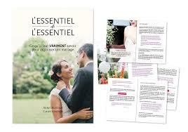 ton mariage ce qu il faut vraiment savoir pour organiser ton mariage les