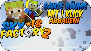Alle Folgen Minecraft Shifted Coolgals Sky Factory 2 18 Ganze Bäume Mit 1 Klick Abbauen Lpmitkev Mit