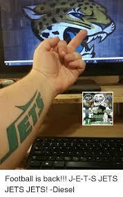 New York Jets Memes - ew york jets memes football is back j e t s jets jets jets