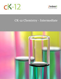 ck 12 chemistry intermediate teacher u0027s edition ck 12 foundation