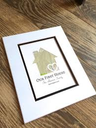 personalized housewarming gifts our first house personalized home map matted gift first home