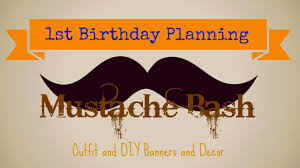 Mustache Home Decor by 1st Birthday Planning Mustache Bash And Diy Decor Youtube