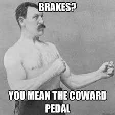 Manly Memes - overly manly man ya except that i am a girl so am i an
