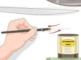 3 ways to touch up scratches on your car wikihow