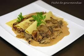 cuisine tv recettes vues à la tv lasagnes de foie gras poêlé aux morilles péché de gourmandise