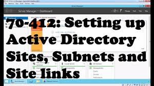 setting up active directory sites subnets and site links youtube