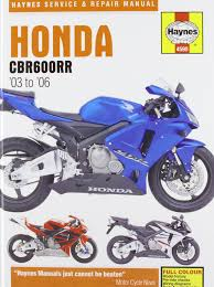 honda cbr600rr service and repair manual 2003 to 2006 haynes