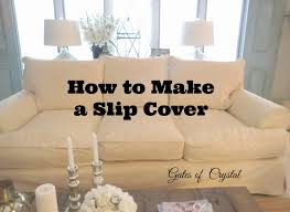 Loose Slipcovers For Sofas by Gates Of Crystal Making A Slip Cover Part One