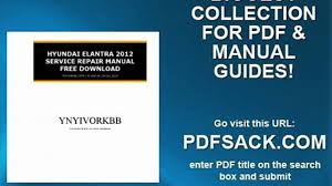 hyundai elantra 2012 service repair manual free download video