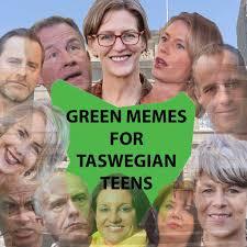 Tasmania Memes - green memes tas greenmemestas twitter