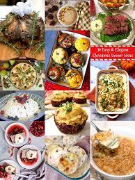 Chrismas Dinner Ideas 30 Easy U0026 Elegant Christmas Dinner Ideas Grits And Pinecones
