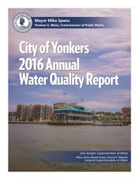 yonkers water quality report city of yonkers ny