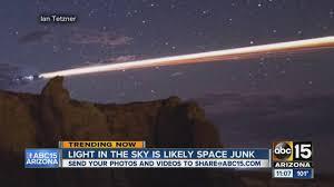 Light In The Sky California Chinese Rocket Re Enters Atmosphere Near California Abc15 Arizona
