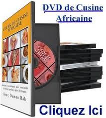 dvd recettes de cuisine dvd cuisine africaine recettes africaines