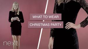 what to wear to a xmas party next youtube