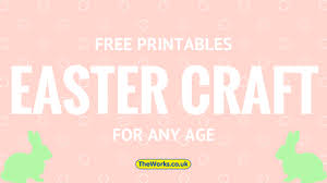 easter craft inspiration for all ages free templates the works