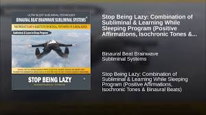 stop being lazy combination of subliminal u0026 learning while