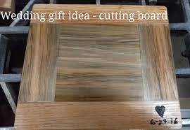cutting board wedding gift wedding gift cutting board 6 steps with pictures