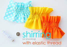 shirring elastic sewing tip shirring smocking with elastic thread make it and