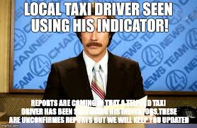 Taxi Driver Meme - my imgflip user i haven t uploaded any memes for the past 4 months