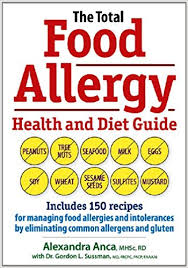 the total food allergy health and diet guide includes 150 recipes